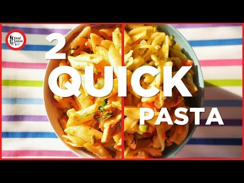 Quick Recipes 2 Quick Chicken Pastas For Kids English And Urdu